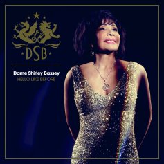 Dame Shirley Bassey - Cover Image for Hello Like Before